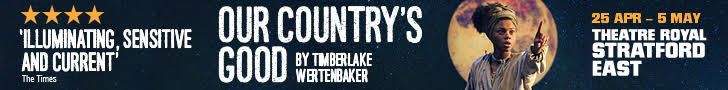 Our Country Good Theatre Royal Stratford 25 Apr - 5 May