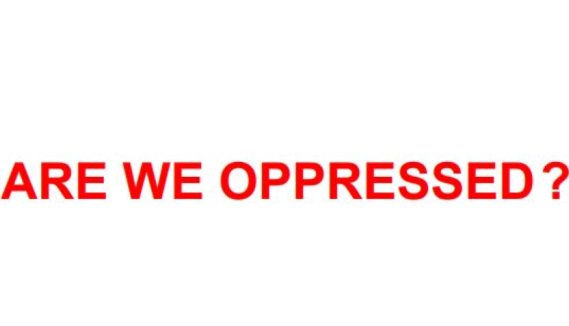 The words Are We Oppressed? in red on a white background