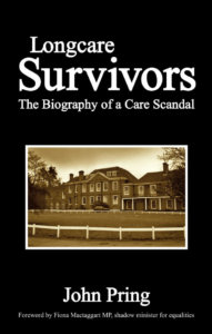 Longcare Survivors - The Biography of a Care Scandal
